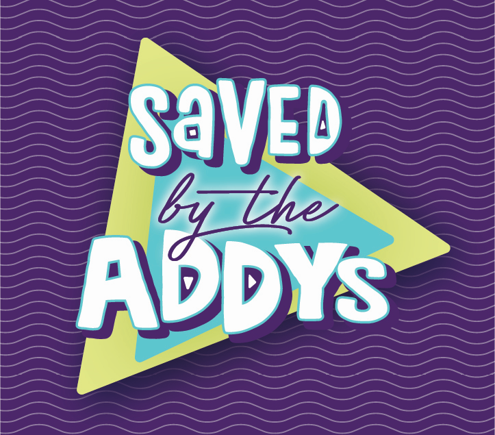 Saved by the Addys